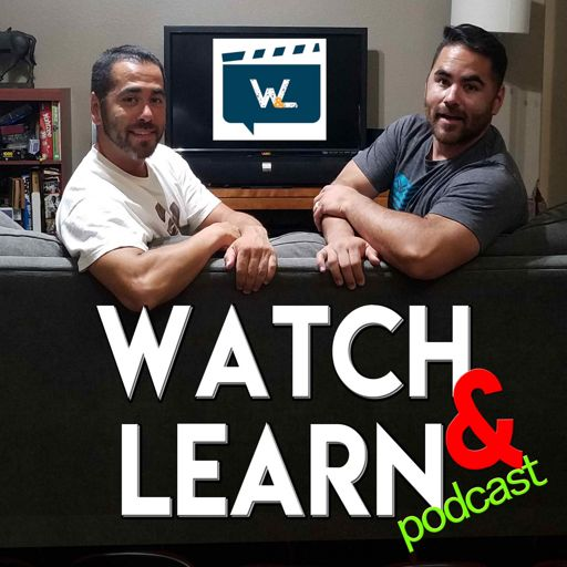 Cover art for podcast Watch and Learn | Learning Life Lessons from Movies Podcast
