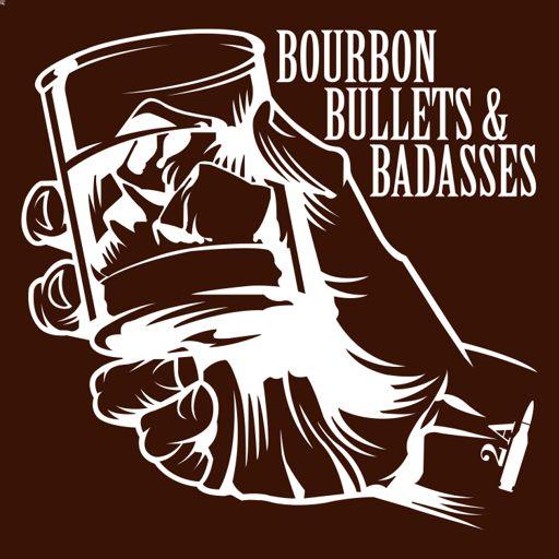 Cover art for podcast Bourbon Bullets & Badasses