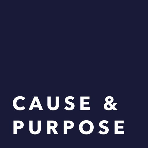 Cover art for podcast Cause & Purpose