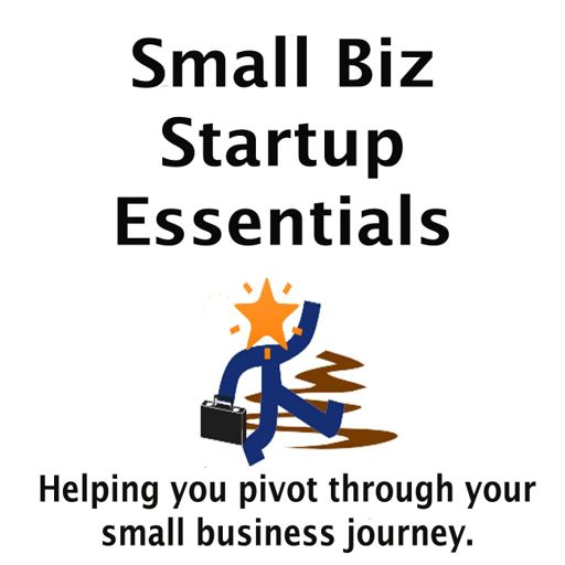 Cover art for podcast Small Biz Startup Essentials