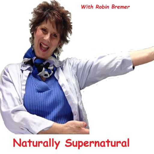 Cover art for podcast Naturally Supernatural with Robin Bremer