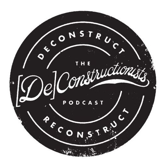 Cover art for podcast The Deconstructionists