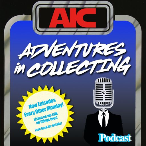 Cover art for podcast Adventures in Collecting Toy Collecting Podcast