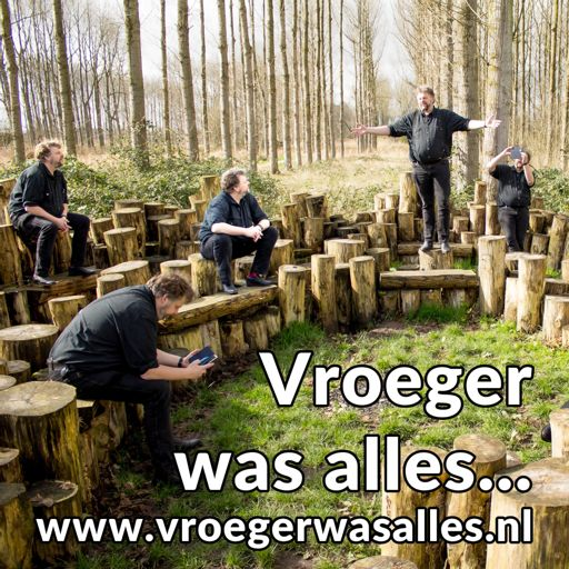 Cover art for podcast Vroeger was alles...