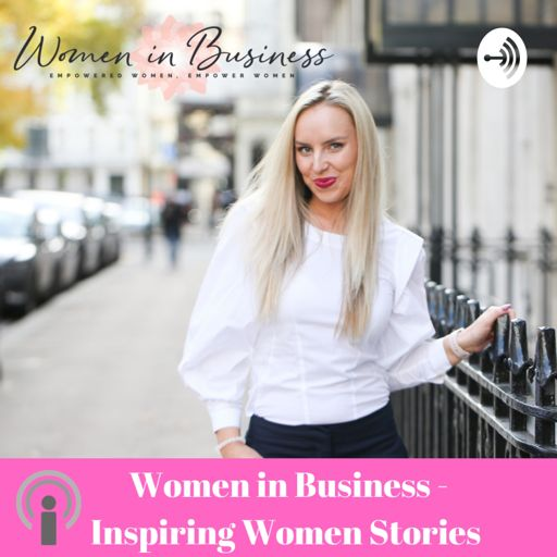 Cover art for podcast Inspiring Women Stories by Women in Business