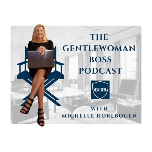 Cover art for podcast The Gentlewoman Boss with Michelle Horlbogen