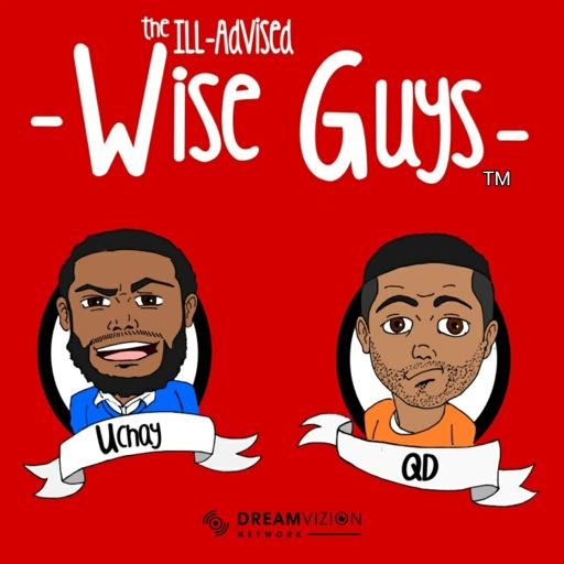 Cover art for podcast The ill-advised Wise Guys