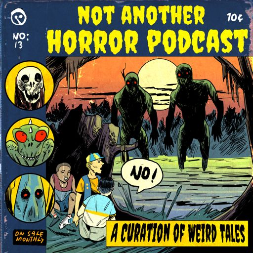Cover art for podcast Not Another Horror Podcast