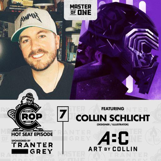 Pop-Up Crop Hot Seat: Collin Schlicht from Master of One Network on