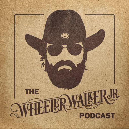 Cover art for podcast The Wheeler Walker Jr. Podcast