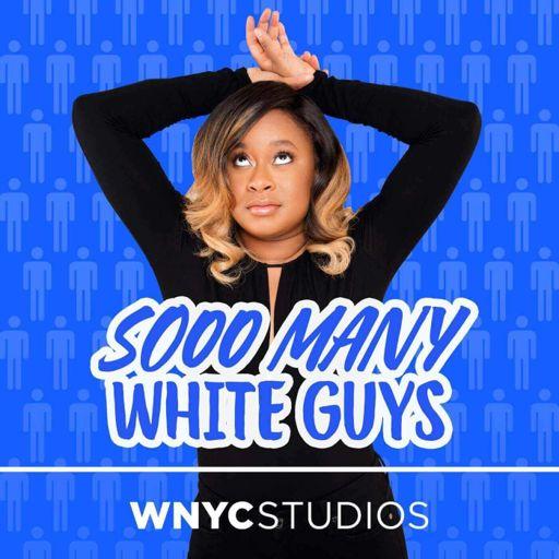 Cover art for podcast Sooo Many White Guys