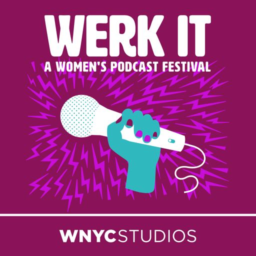 Cover art for podcast Werk It: The Podcast