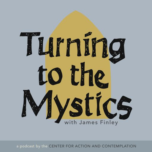 Cover art for podcast Turning to The Mystics with James Finley