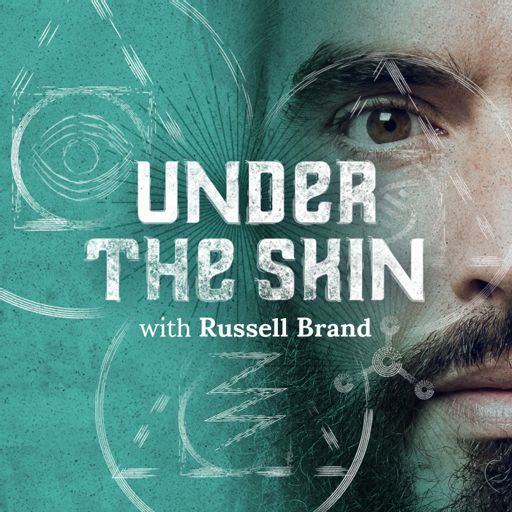 Cover art for podcast Under The Skin with Russell Brand