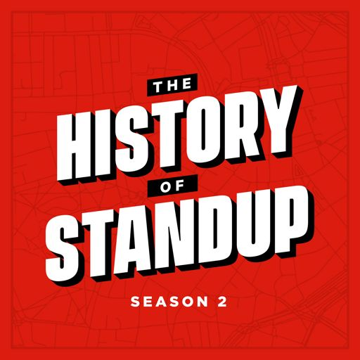 Cover art for podcast The History of Standup