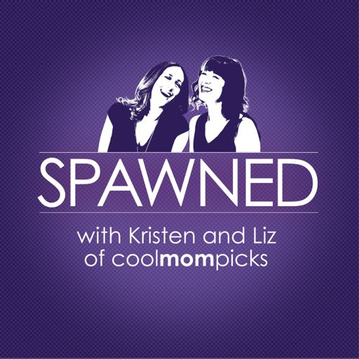 Cover art for podcast Spawned Parenting Podcast with Kristen and Liz of CoolMomPicks