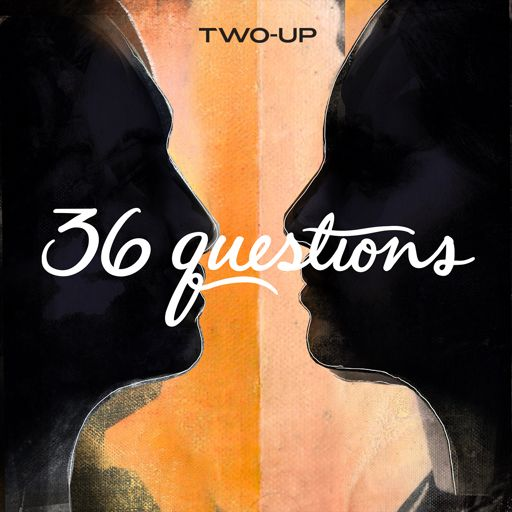 Cover art for podcast 36 Questions – The Podcast Musical