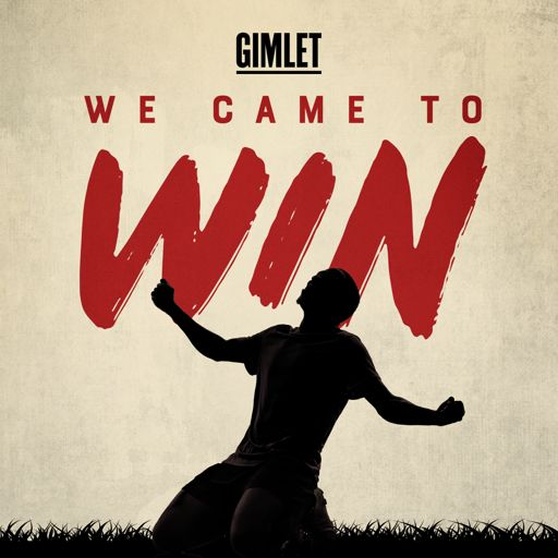 Cover art for podcast We Came to Win