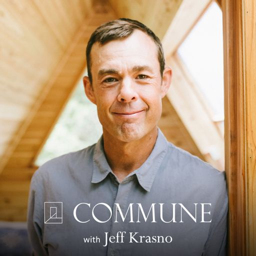 Cover art for podcast Commune with Jeff Krasno