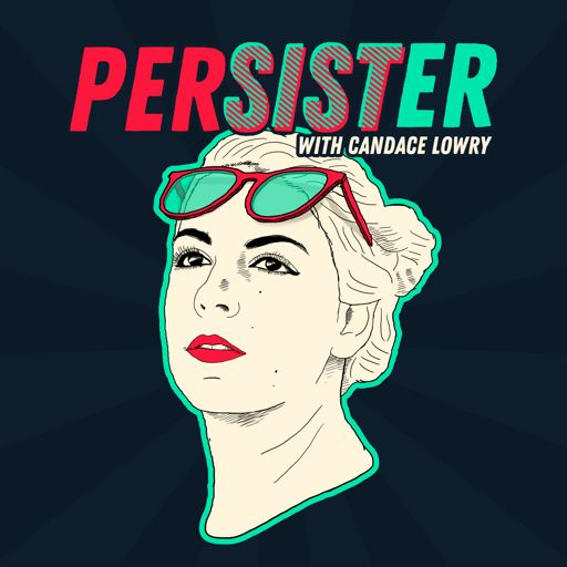 Cover art for podcast Persister with Candace Lowry