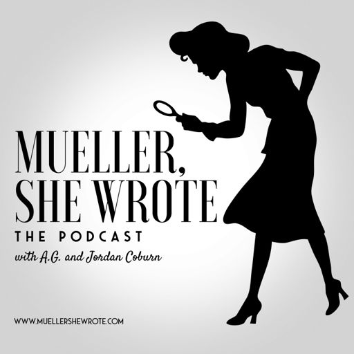 Cover art for podcast Mueller, She Wrote