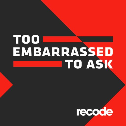 Cover art for podcast Too Embarrassed to Ask