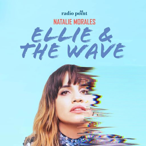 Cover art for podcast Ellie and The Wave