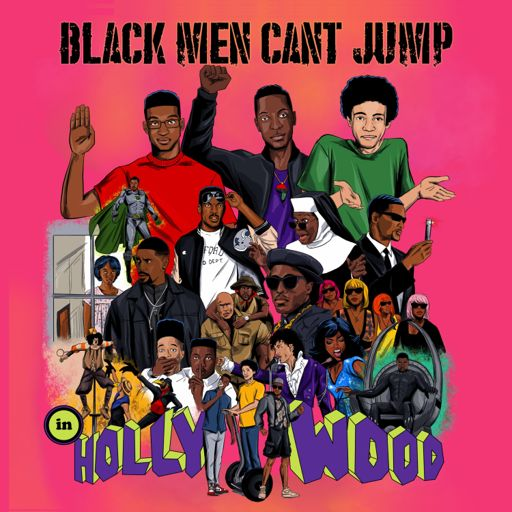 Cover art for podcast Black Men Can't Jump [In Hollywood]