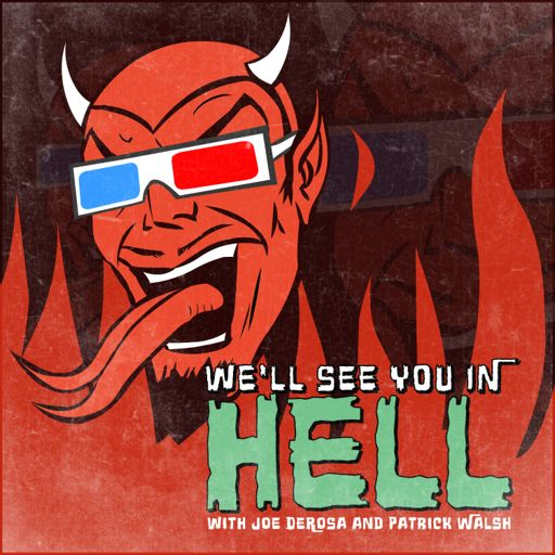 Cover art for podcast We'll See You In Hell