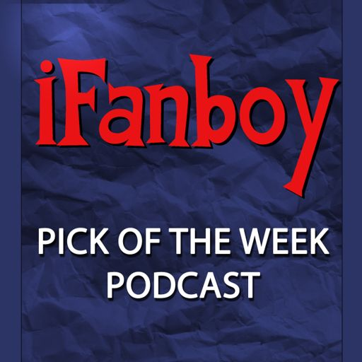 Cover art for podcast iFanboy - Comic Books