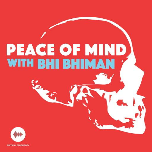 Cover art for podcast Peace Of Mind with Bhi Bhiman