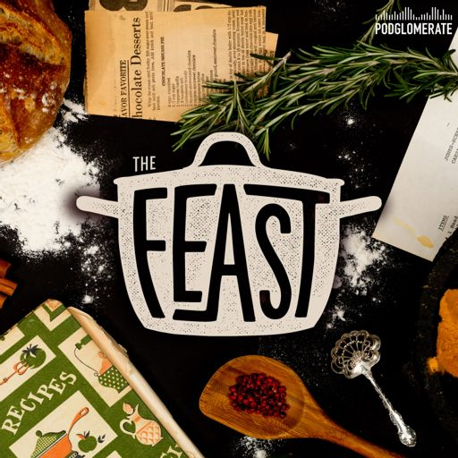 Cover art for podcast The Feast