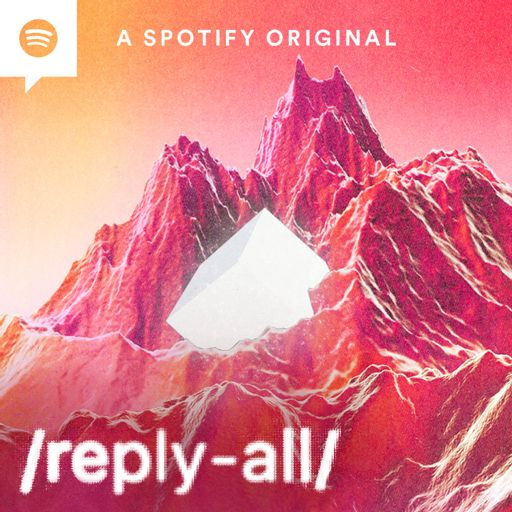Cover art for podcast Reply All