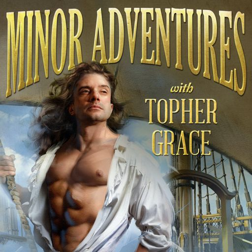 Cover art for podcast Minor Adventures with Topher Grace