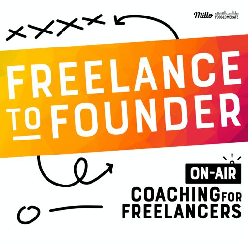 Cover art for podcast Freelance to Founder