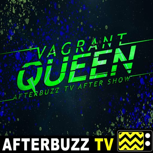 Cover art for podcast Vagrant Queen After Show Podcast
