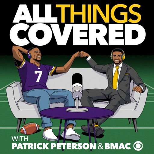 Cover art for podcast All Things Covered with Patrick Peterson and Bryant McFadden