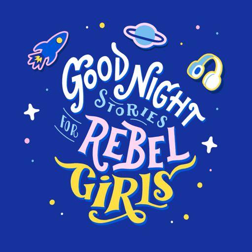 Cover art for podcast Good Night Stories for Rebel Girls
