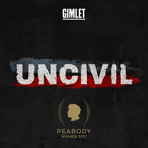 Cover art for podcast Uncivil