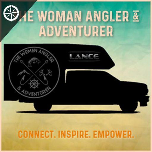 Cover art for podcast The Woman Angler & Adventurer