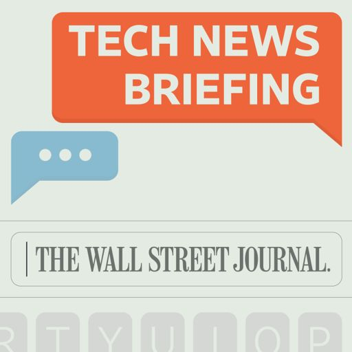 Cover art for podcast WSJ Tech News Briefing