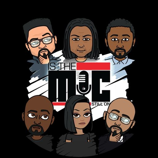 Cover art for podcast Is The Mic Still On