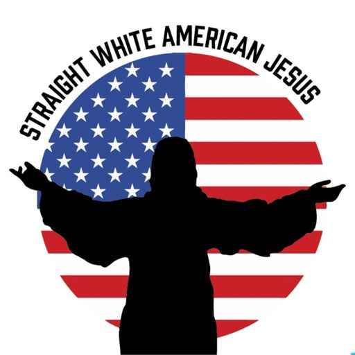 Cover art for podcast Straight White American Jesus