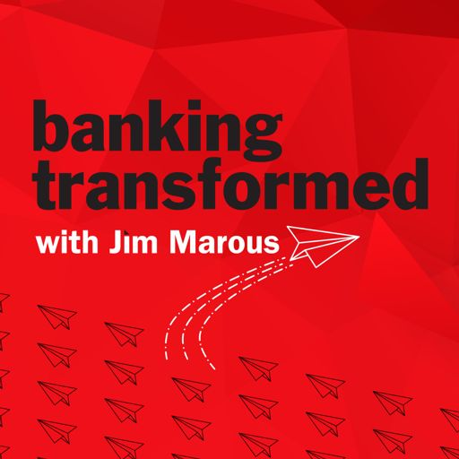 Cover art for podcast Banking Transformed with Jim Marous