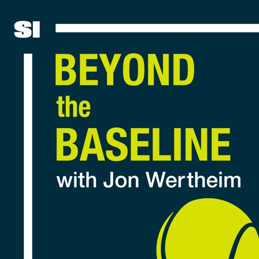 Cover art for podcast Beyond The Baseline: SI's Tennis Podcast with Jon Wertheim