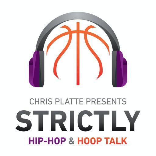 Cover art for podcast Chris Platte Presents: Strictly Hip Hop & Strictly Hoop Talk