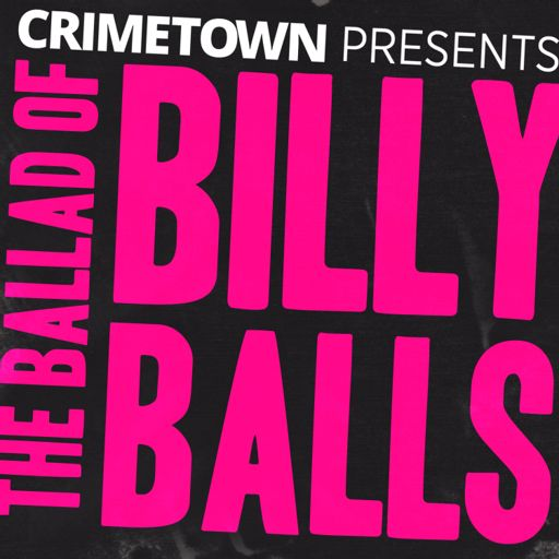 Cover art for podcast The Ballad of Billy Balls / The RFK Tapes