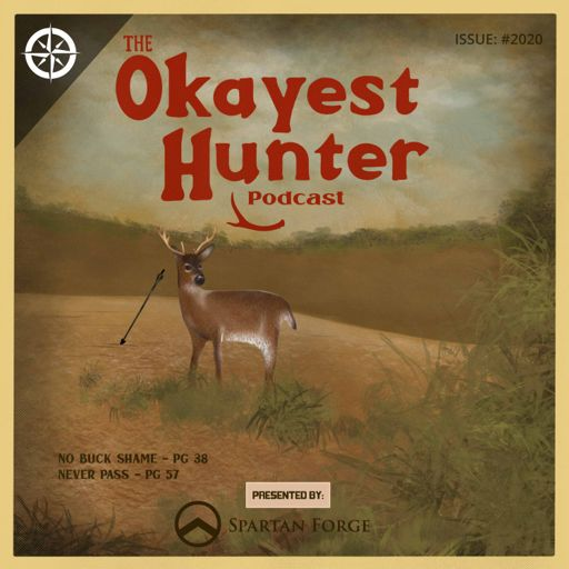 Cover art for podcast The Okayest Hunter Podcast