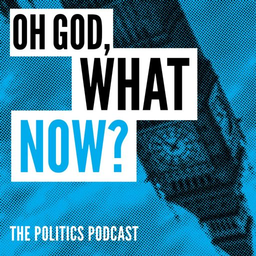 Cover art for podcast OH GOD, WHAT NOW? Formerly Remainiacs