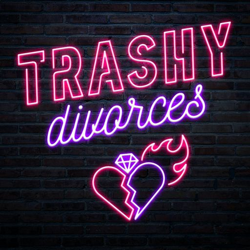 Cover art for podcast Trashy Divorces